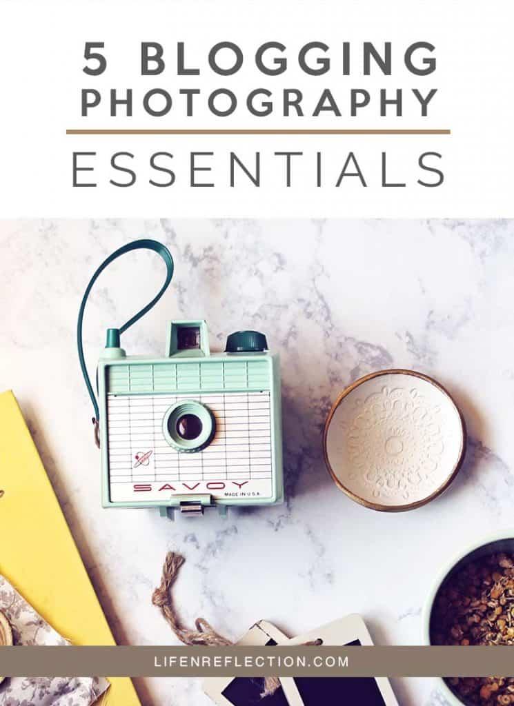 5 Blogging Photography Essentials