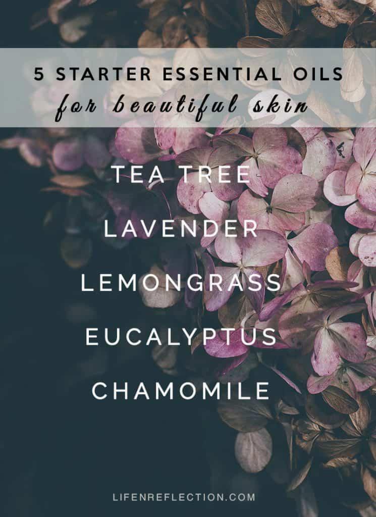 5 Starter Essential Oils For Beautiful Skin