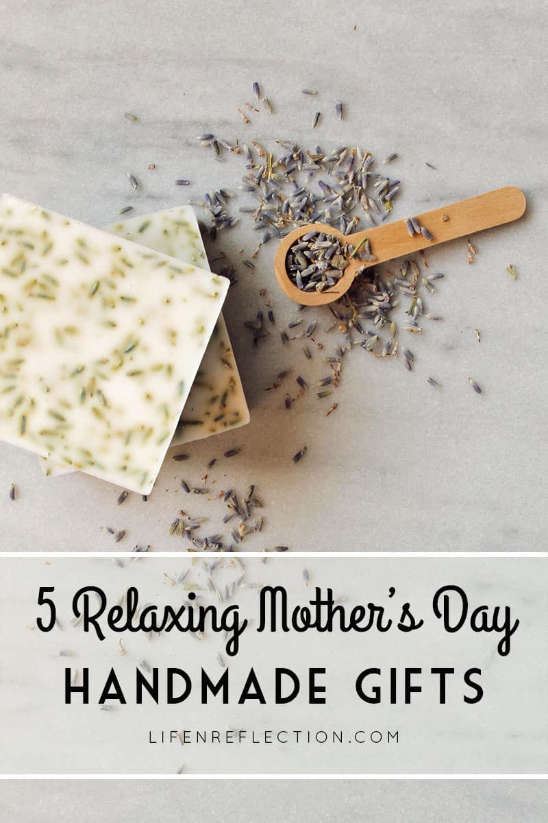 5 Handmade Mother's Day Gifts