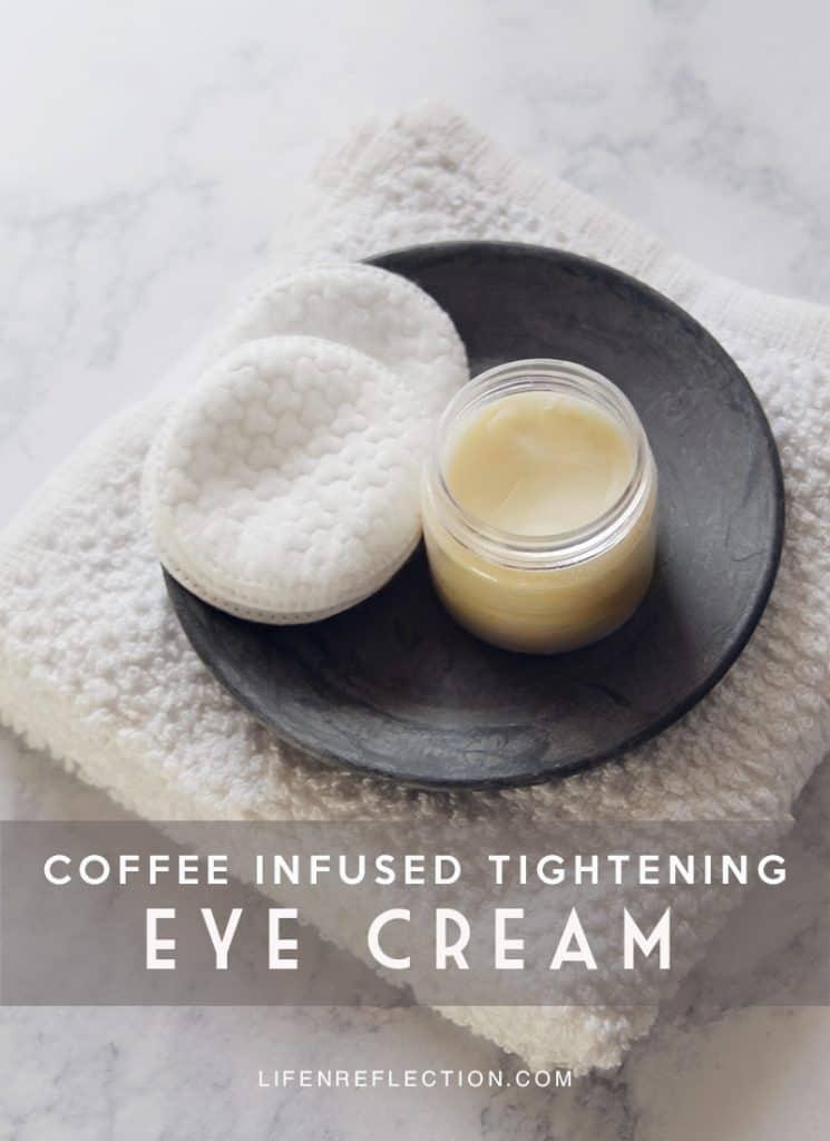 How to make a DIY coffee eye cream to tighten under eye skin.