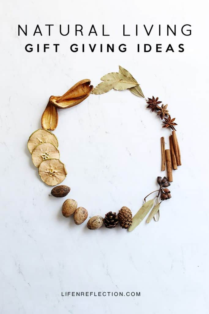 Natural Living Gift Giving Ideas