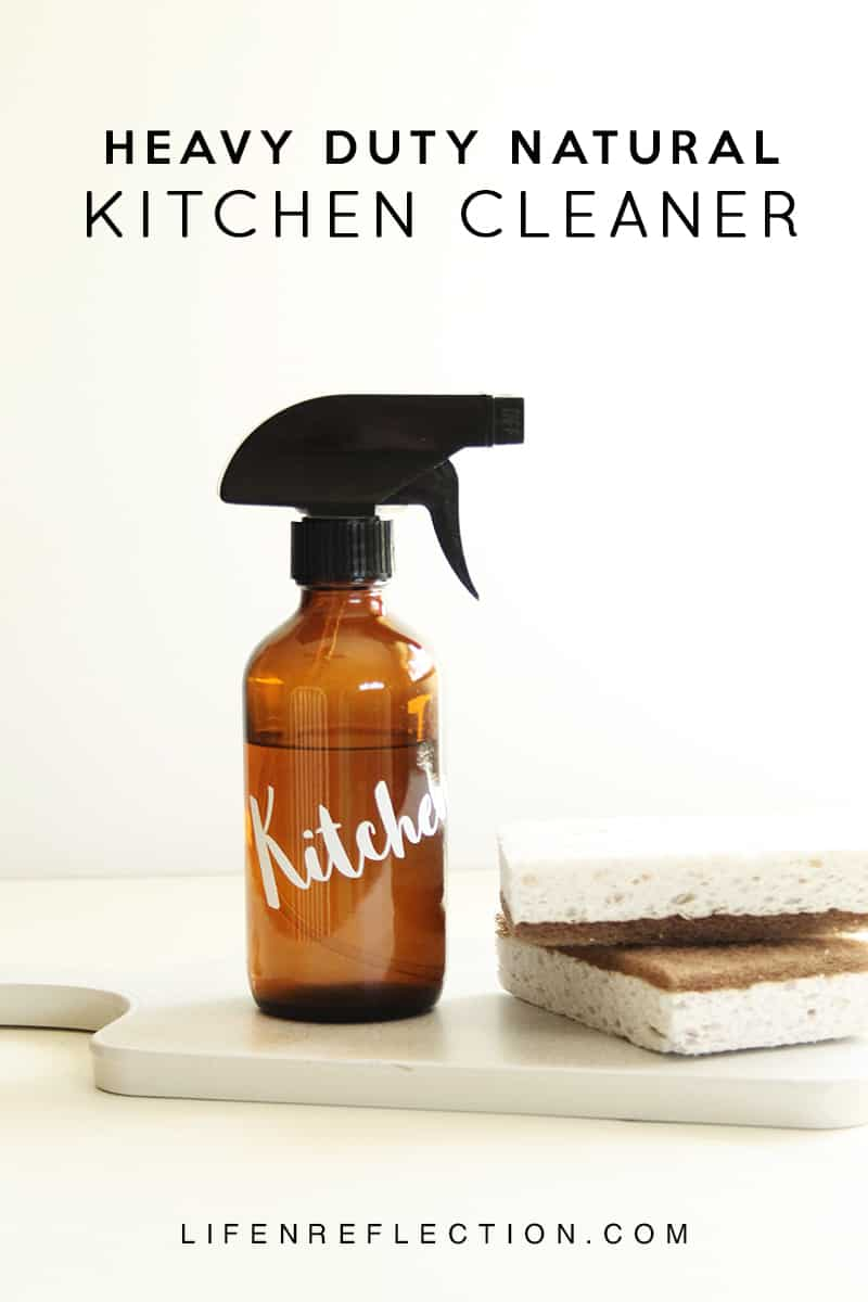 Heavy Duty DIY Natural Kitchen Cleaner - Life-n-Reflection
