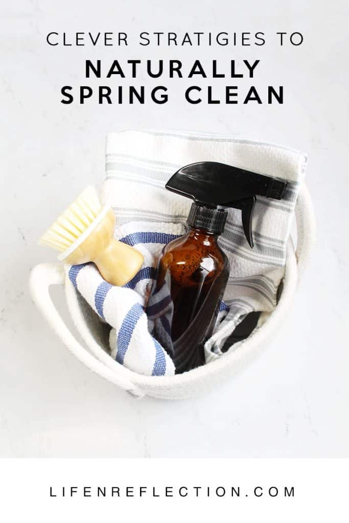 Clever Strategies to Naturally Spring Clean / My 5 Plan to Naturally Spring Clean