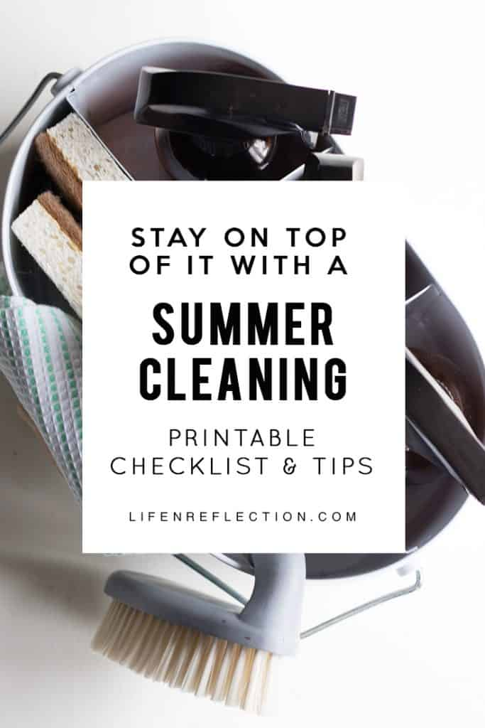 Make the best of the extra daylight hours with a handy summer cleaning checklist.