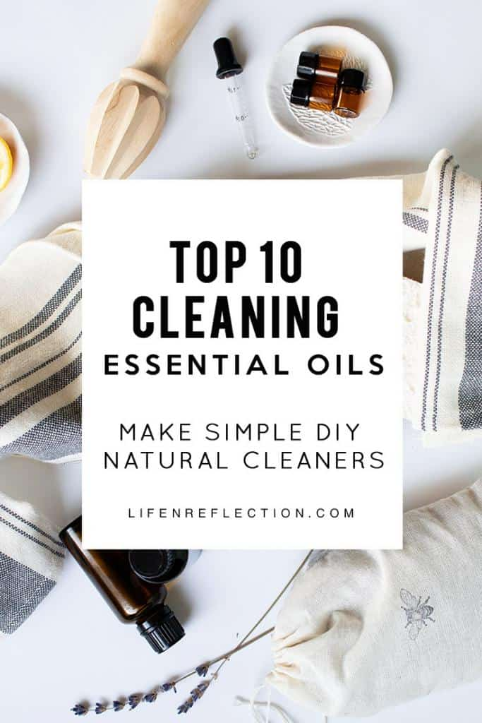 Top ten essential oils I use to clean our home