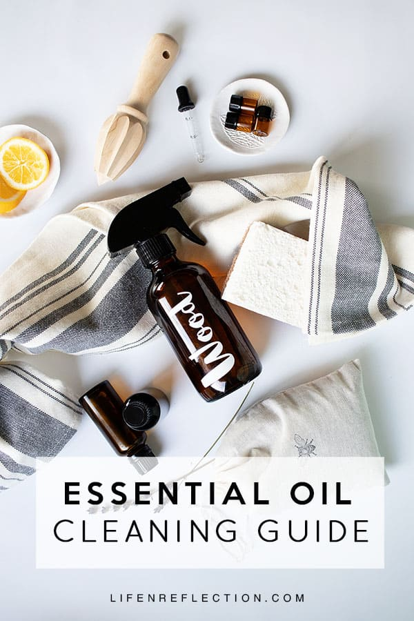 Creating a Non-toxic Home - Your Guide to Clean with Essential Oils