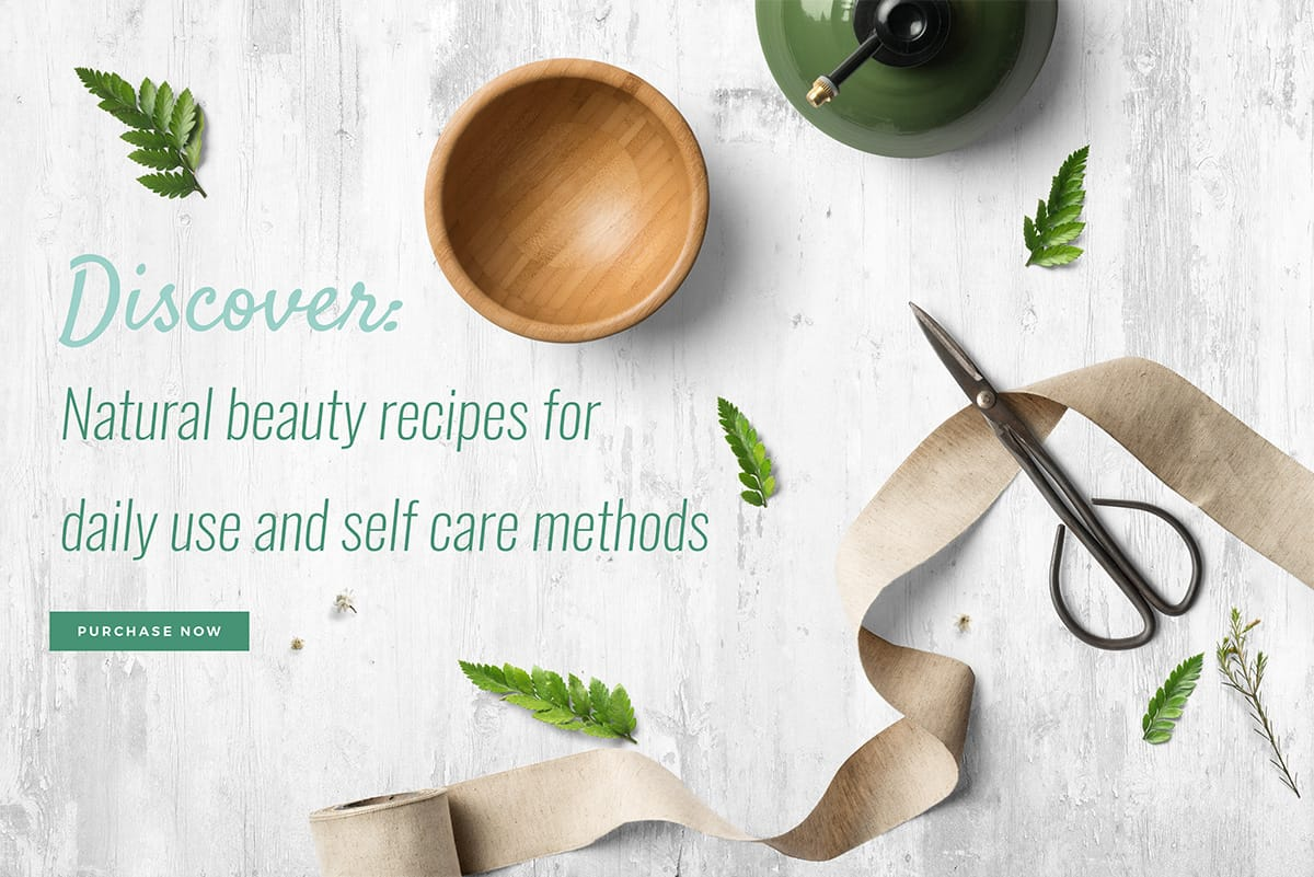 Discover beauty recipes to nourish the skin without the use of chemicals!