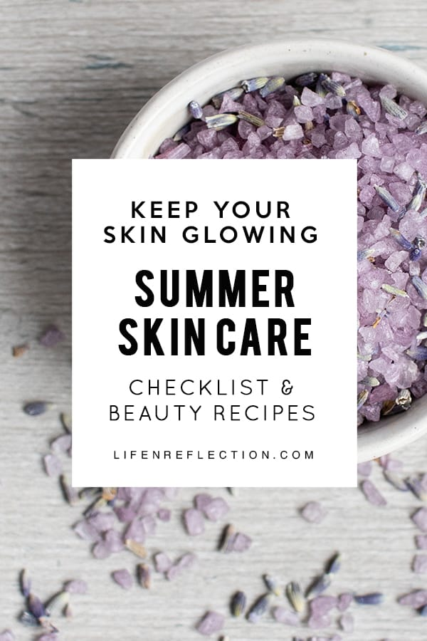 Keep your skin glowing all season long with a summer skin care checklist!