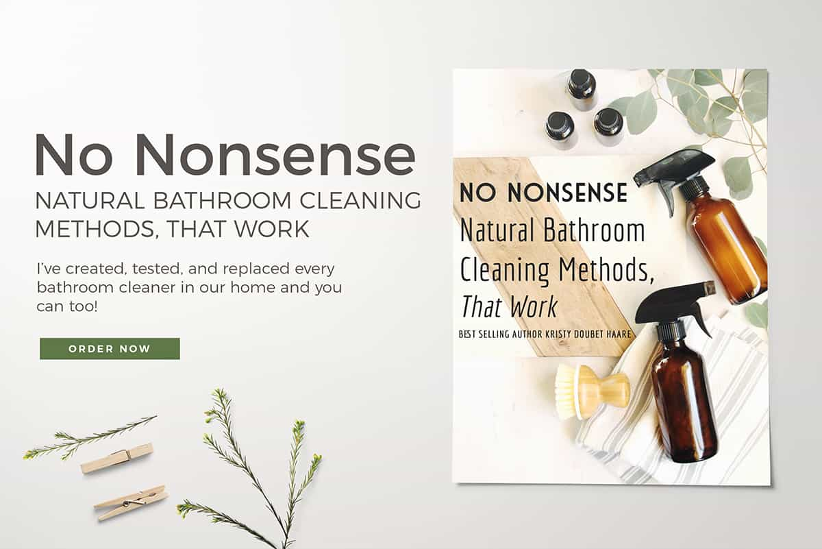 No Nonsense Natural Bathroom Cleaning Methods, That Work Book