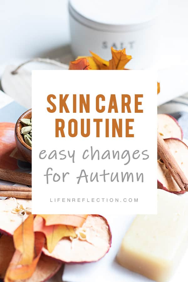 If you've been on the cusp of switching to a natural skin care routine, fall might just be the best time for a fresh start!