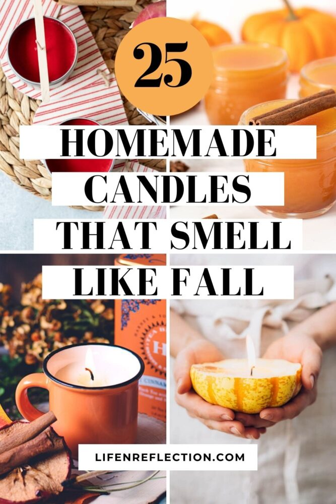 You've got to make at least one of these 25 homemade candles that smell like fall!