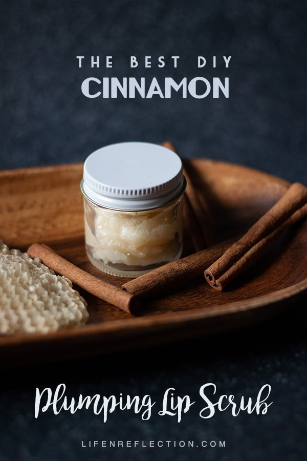 Natural Cinnamon DIY Lip Scrub - The Best Way to Exfoliate Lips
