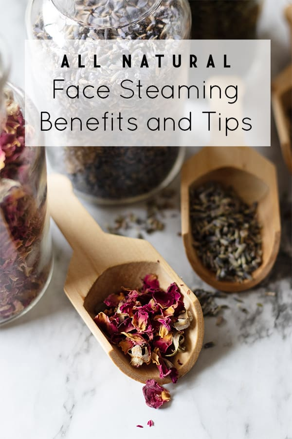 8 Face Steaming Benefits And Tips On How To Face Steam