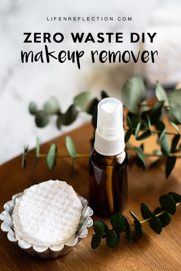The zero waste makeup remover you've been looking - DIY reusable cotton rounds, face toner, and cleanser!