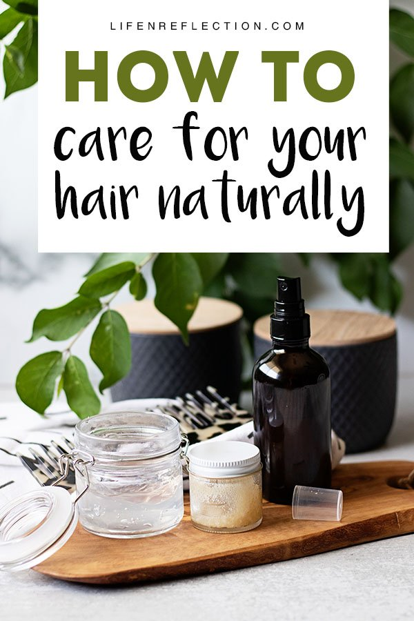 9 ways to start caring for your hair naturally.