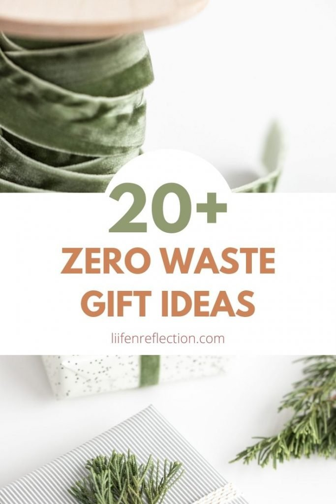 20 plus zero waste gift ideas for all occasions.