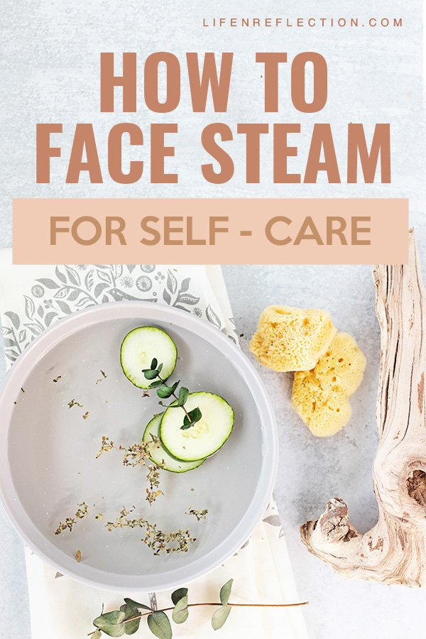 Cut the time commitment and the cost drastically of self care by building simple self care methods such as face steaming into a self care routine.