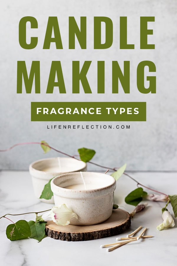 Want to learn how to make scented candles at home? It's essential you start by learning candle fragrance terms and types to get the best scent throw!