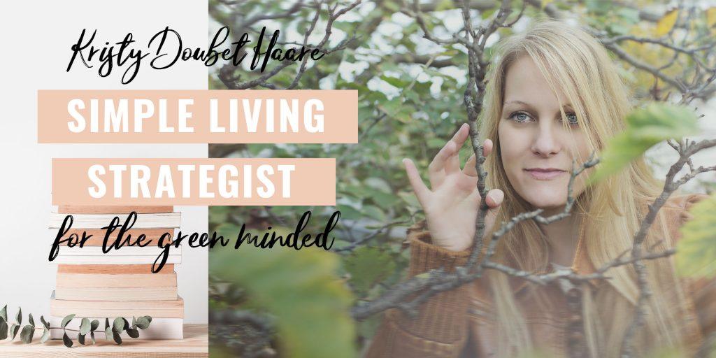 Kristy Doubet Haare Simple Living Strategist