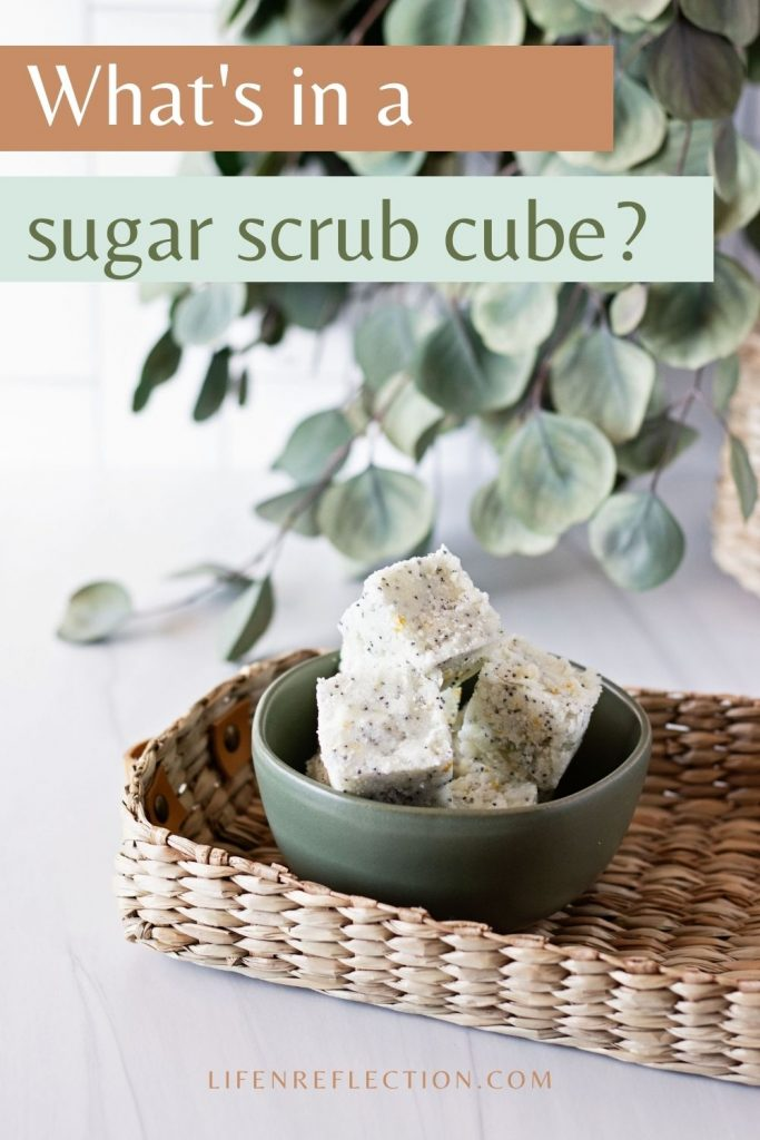What's in a DIY sugar scrub cube?