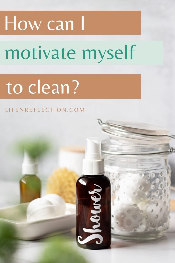 How can I motivate myself to spring clean?
