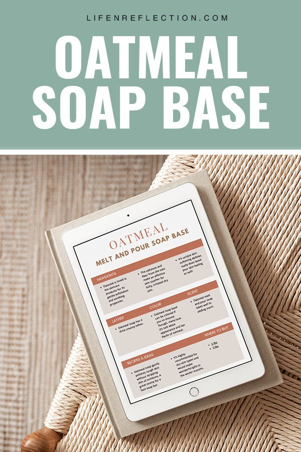 Oatmeal melt and pour soap printable guide for soap makers.