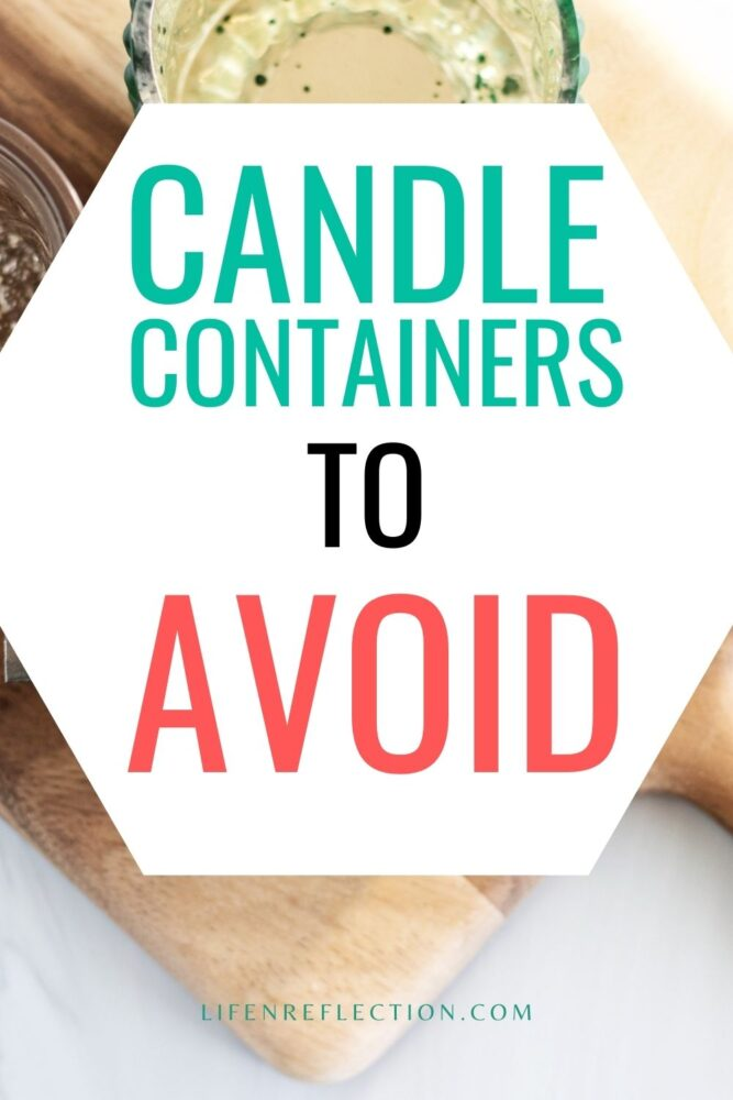 Safe Candle Containers for Candle Making: What Avoid and What Containers for Candles to Use
