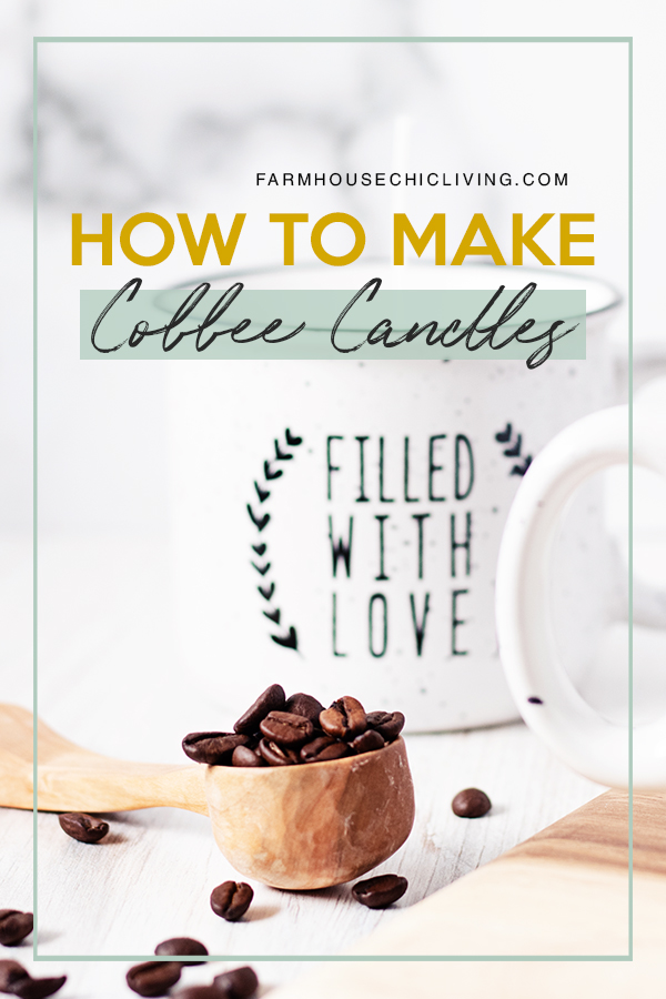 How to make coffee candles in farmhouse mugs!